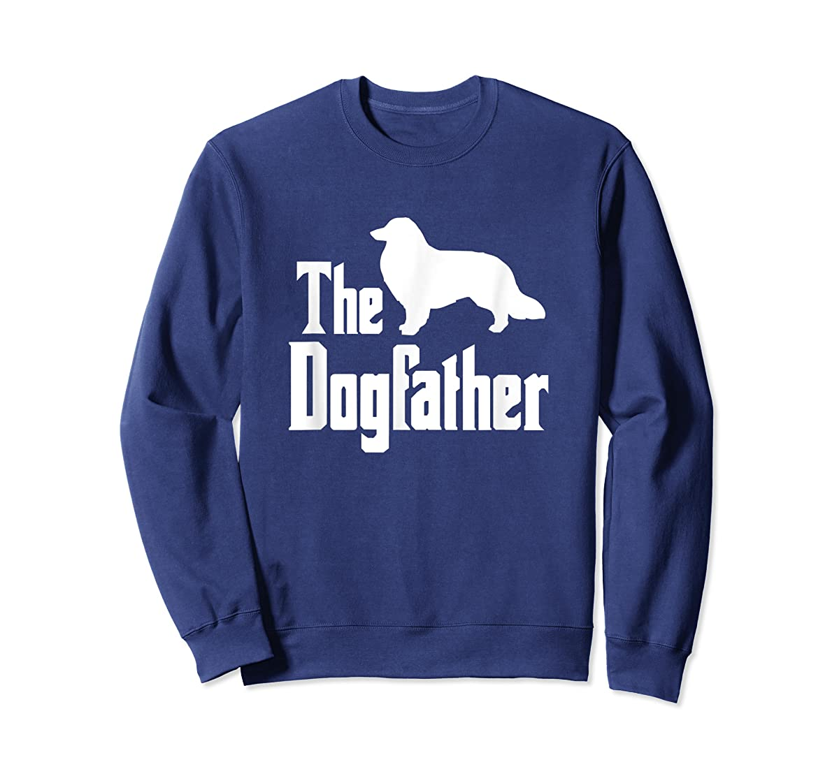 The Dogfather - funny Rough Collie T-Shirt, funny dog gift-Sweatshirt-Navy