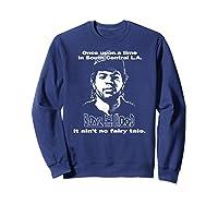Boyz N The Hood Dougy Once Upon A Time Vintage Shirts Sweatshirt Navy