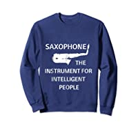 Saxophone Player Music Jazz Edition Shirts Sweatshirt Navy