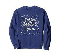 Coffee Books Rain Novelty Shirts Sweatshirt Navy