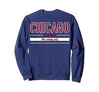 Chicago Flag T Shirt The Windy City Illinois Tee Sweatshirt Navy