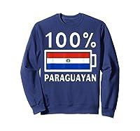 Paraguay Flag T Shirt 100 Paraguayan Battery Power Tee Sweatshirt Navy