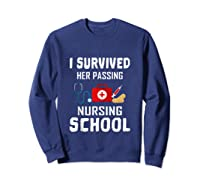 I Survived Her Passing Nursing School Nurse Graduation Gift Tank Top Shirts Sweatshirt Navy
