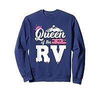 Queen Of The Rv Outdoor Camper Partner Gifts Shirts Sweatshirt Navy