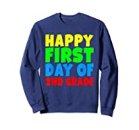 Happy First Day Of Second Grade School For 2nd Grade Shirts Sweatshirt Navy