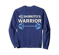 Hashimoto's Warrior Thyroid Disease Support Shirts Sweatshirt Navy
