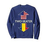 Romanian Two Seater Dad Joke Meme Gift American Flag Shirts Sweatshirt Navy