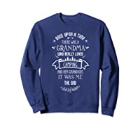 Once Upon A Time There Was A Grandma Who Loved Camping Fun T Shirt Sweatshirt Navy