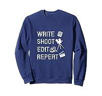 Write Shoot Edit Repeat Movie Filmmaker Gifts Tank Top Shirts Sweatshirt Navy