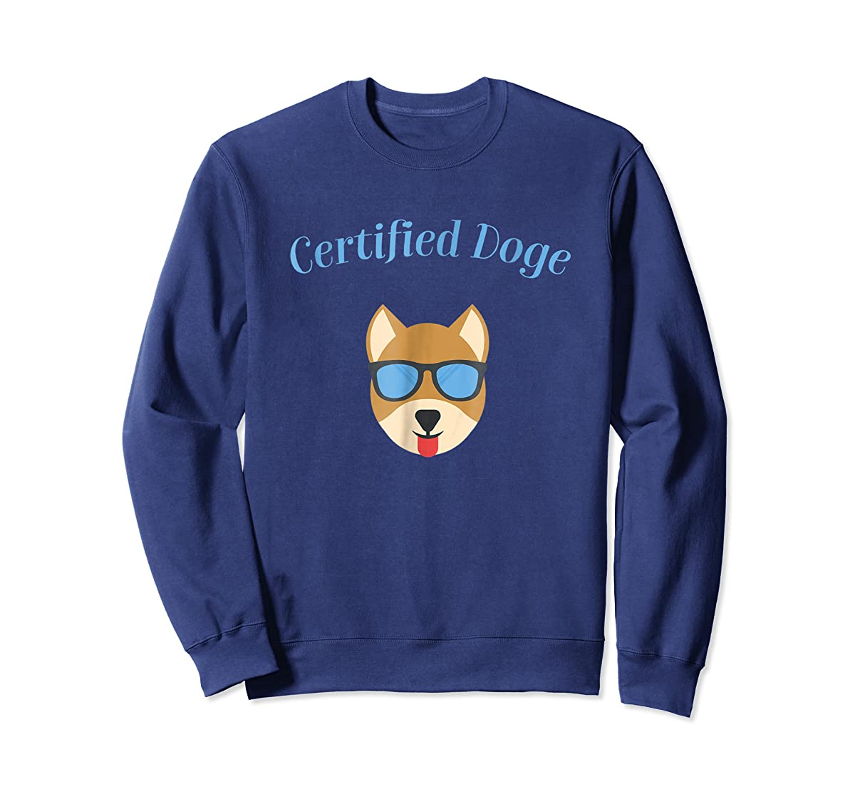 Certified Doge Tee Shirt for puppy Dog love and Fur Babies-Sweatshirt-Navy