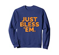'em Just Bless Em Browns Football Shirts Sweatshirt Navy