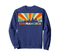 San Francisco City T-shirt, Souvenir Ca Retro Vintage Shirt Sweatshirt Navy