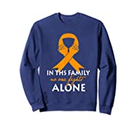 In This Family, No One Fight Alone Ms Shirts Sweatshirt Navy