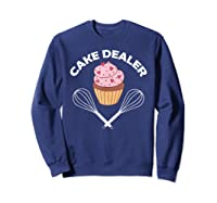 Cake Dealer Cake Dealer Shirts Sweatshirt Navy