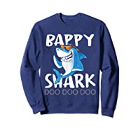 Bappy Shark, Fathers Day Gift From Wife Son Daughter Shirts Sweatshirt Navy