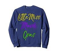 Little Miss Mardi Gras Shirt For Cute Girls Mardi Gras Sweatshirt Navy
