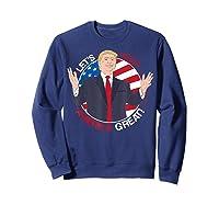Let's Keep America Trump 2020 T-shirt Sweatshirt Navy
