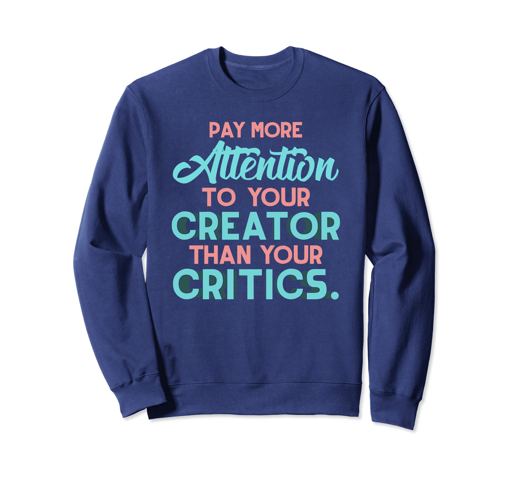 Pay Attention To Your Creator Shirt-SFL