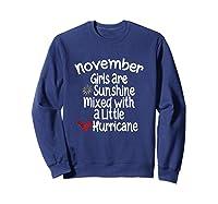 Birthday Gift Idea. Sunshine Hurricane Funny Quote Shirts Sweatshirt Navy