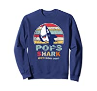 Vintage Pops Shark Fathers Day Gift For Shirts Sweatshirt Navy
