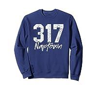 Naptown Shirt 317 Naptown Area Code Vintage Gift T Shirt Sweatshirt Navy