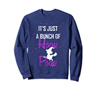 It's Just A Bunch Of Hocus Pocus Funny Witch Gift Shirts Sweatshirt Navy