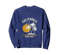 Monterey California, Ca Beach Vacation Gifts Shirts Sweatshirt Navy