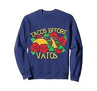 Tacos Before Vatos Artistic Taco Tuesday Shirts Sweatshirt Navy