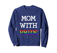 Mom With Pride Lgbt Rainbow Tank Top Shirts Sweatshirt Navy