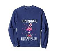Mimimingo Like A Normal Mimi Only More Fabulous Shirts Sweatshirt Navy