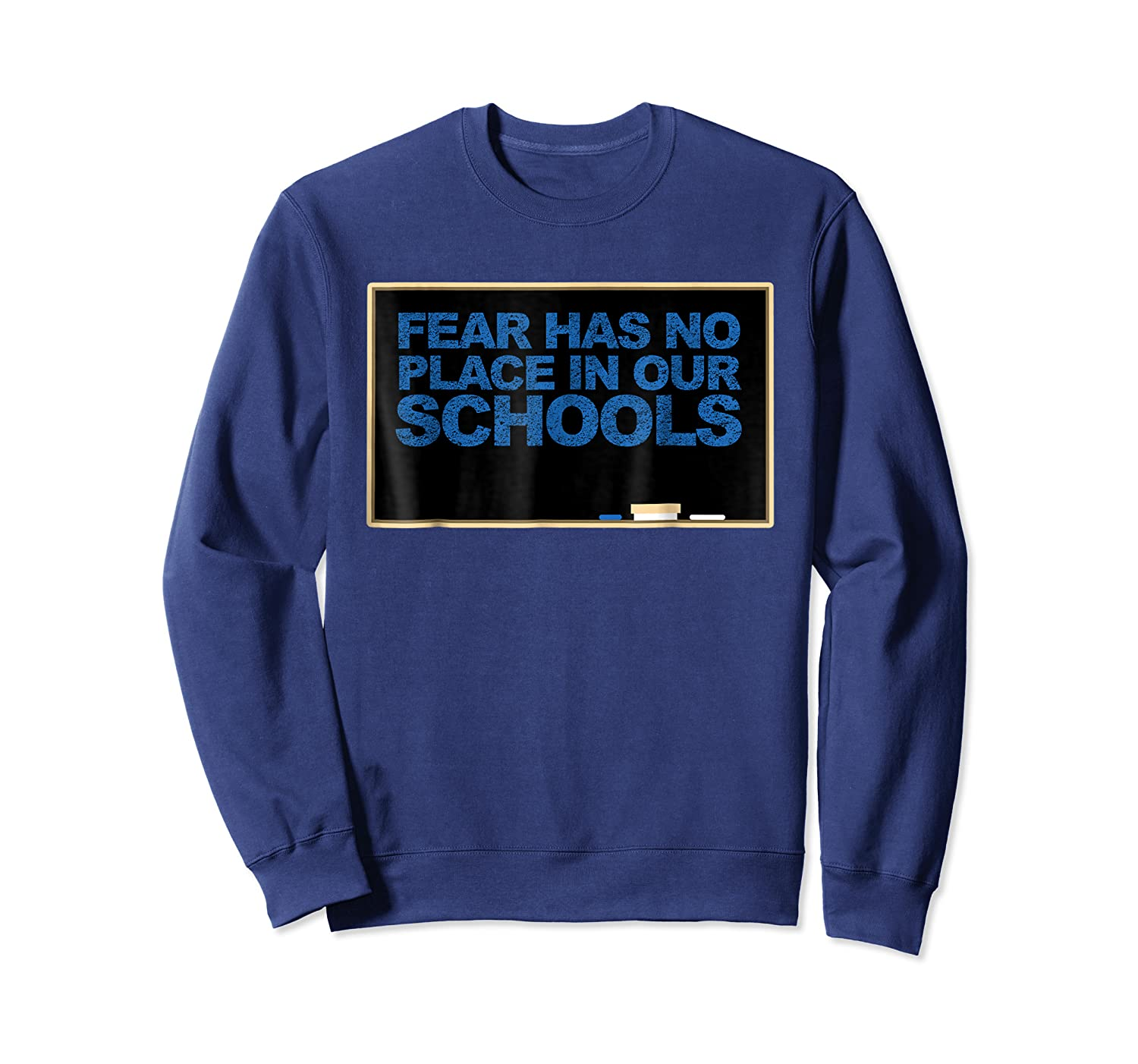 Chalkboard R Has No Place In Schools Protest March Shirts Crewneck Sweater