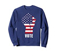 Vote Political Patriotic Rise Up And Vote Gift Shirts Sweatshirt Navy