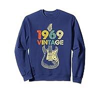 Vintage 1969 50th Birthday For Guitar Lover Tshirt T-shirt Sweatshirt Navy