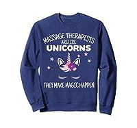 Funny Massage Therapist Unicorn For Gift Shirts Sweatshirt Navy