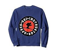 Apres Ski Skiing Instructor T Shirt Usa, France Lover Gift Sweatshirt Navy