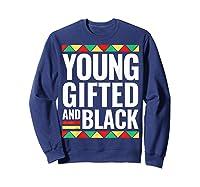 Black History Gifted Shirts Sweatshirt Navy