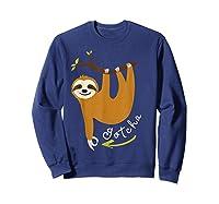 Finger Circle Game Cute Sloth Funny Made You Look Prank T-shirt Sweatshirt Navy