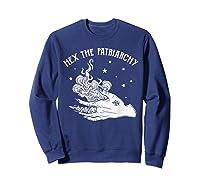 Hex The Patriarchy Tshirt Funny Gift Sweatshirt Navy