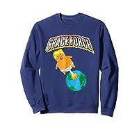 Anti Space Force Funny Donald Trump Gift Shirts Sweatshirt Navy