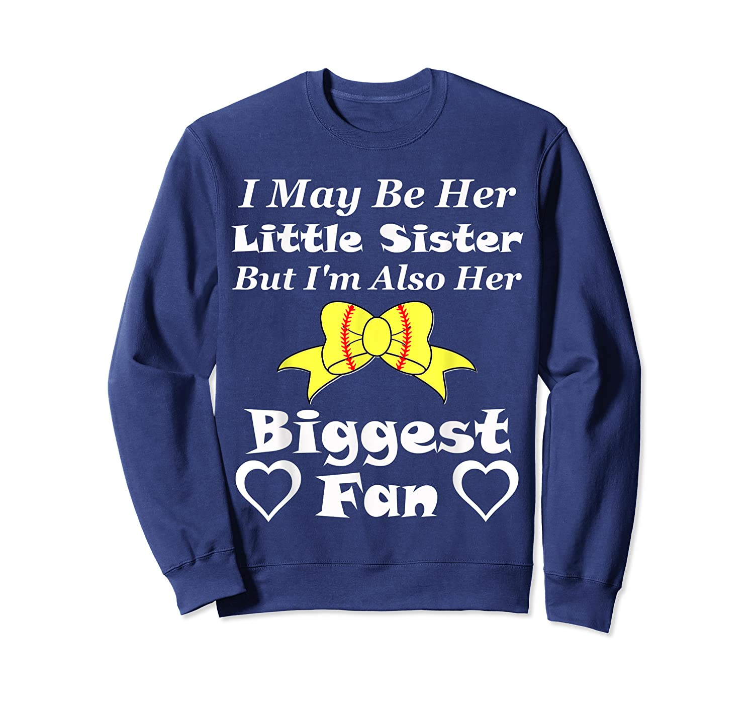 May Be Her Little Sister Biggest Fan Softball Shirts Crewneck Sweater