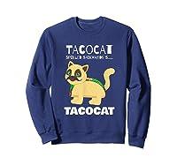 Tacocat Spelled Backwards Taco Cat Tacos Food Shirts Sweatshirt Navy