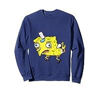 Spongebob Meme Isn't Even Funny Shirts Sweatshirt Navy