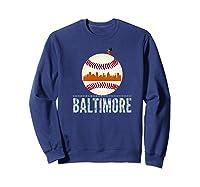 Baltimore Oriole Baseball Tshirt Hometown Skyline Design Premium T-shirt Sweatshirt Navy
