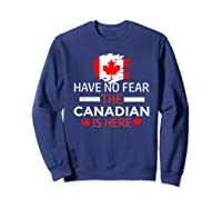 Have No R The Canadian Is Here Canada Pride Shirts Sweatshirt Navy