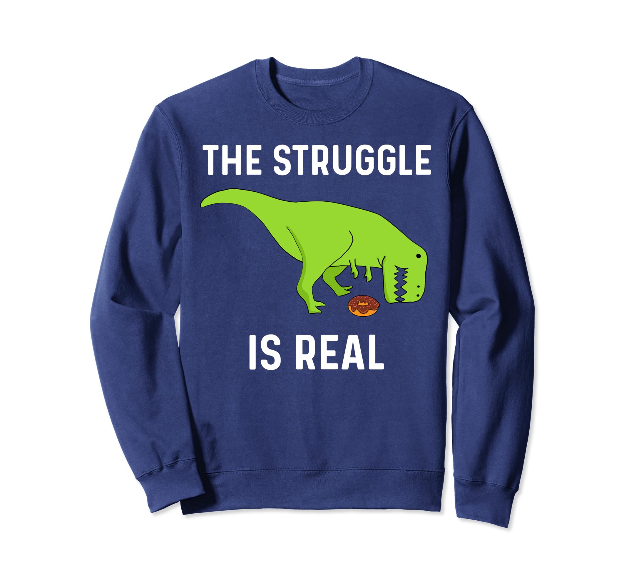 2a8ff0162 The Struggle Is Real Donut T-rex Dinosaurs Funny Shirt Gift-ANZ ...