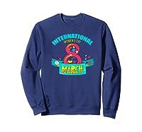 Celebrate Iwd (march 8) - International Day Premium T-shirt Sweatshirt Navy