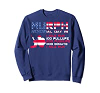 Memorial Day Murph 2019 Workou Shirts Sweatshirt Navy