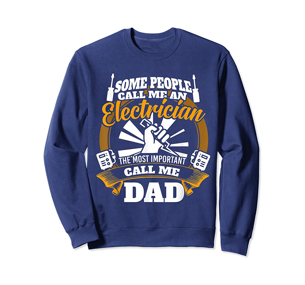 Mens Funny Electrician T-shirt for dad who loves technician gifts-Sweatshirt-Navy