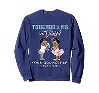 Godmother Gender Reveal Touchdown Tutu Baby Shower Shirts Sweatshirt Navy