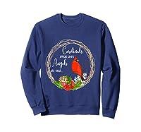 Cardinals Appear When Angels Are Near Birds Shirts Sweatshirt Navy